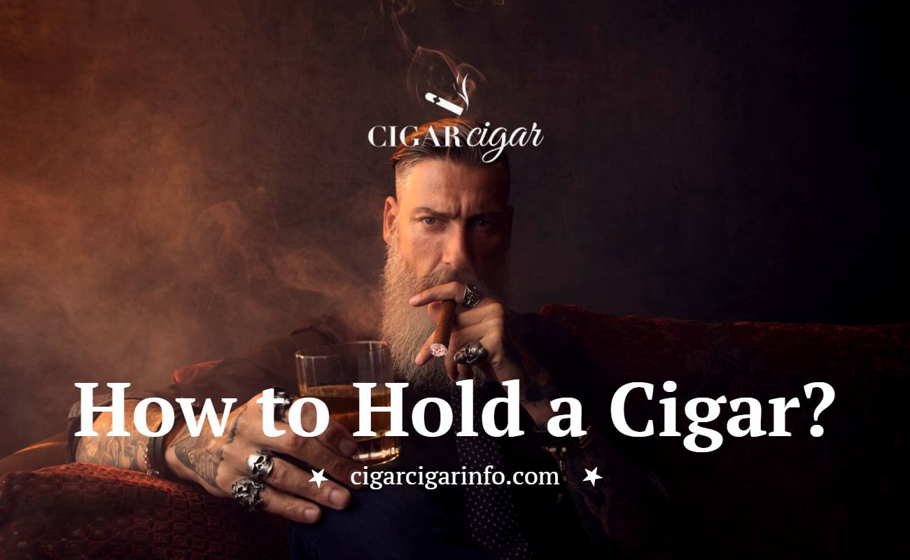 How to Hold a Cigar - Cigar Cigar Featured Image