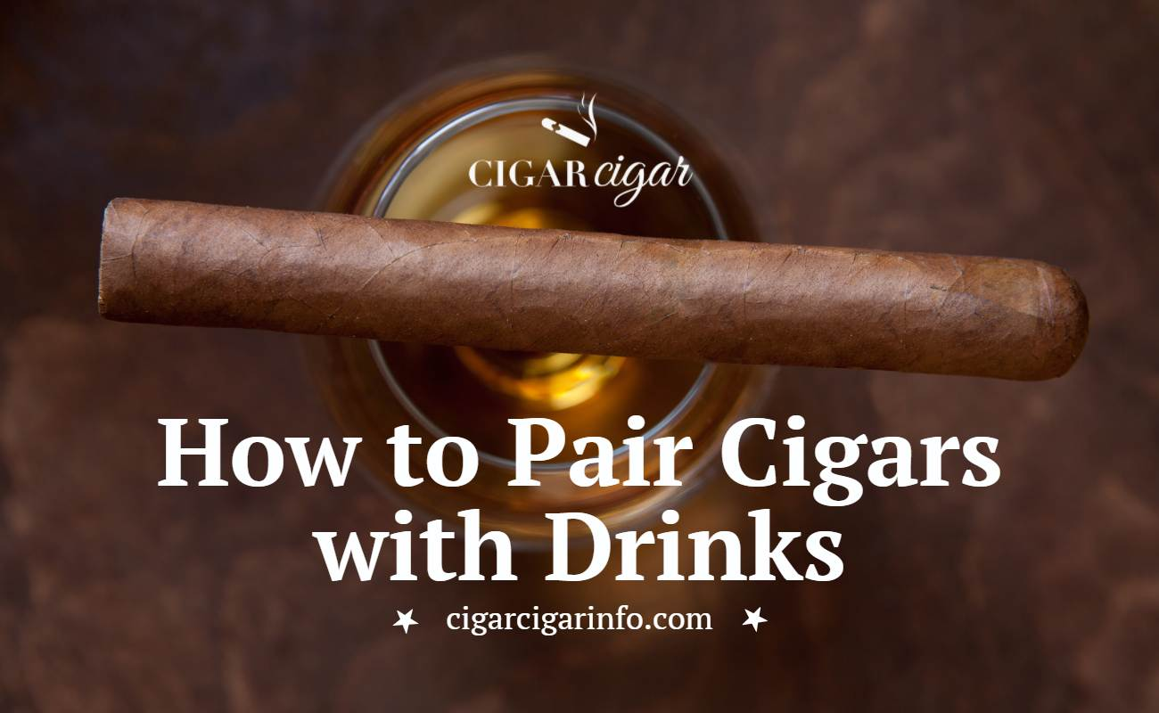How to Pair Cigars with Drinks - Cigar Cigar Featured Image